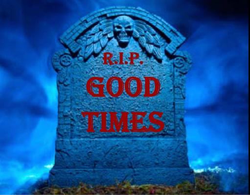 R.I.P. Goofy Times